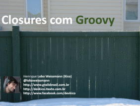 Closures com Groovy [vídeo] 1